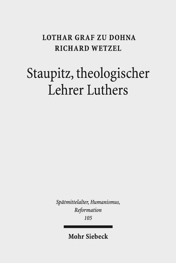 Staupitz, theologischer Lehrer Luthers
