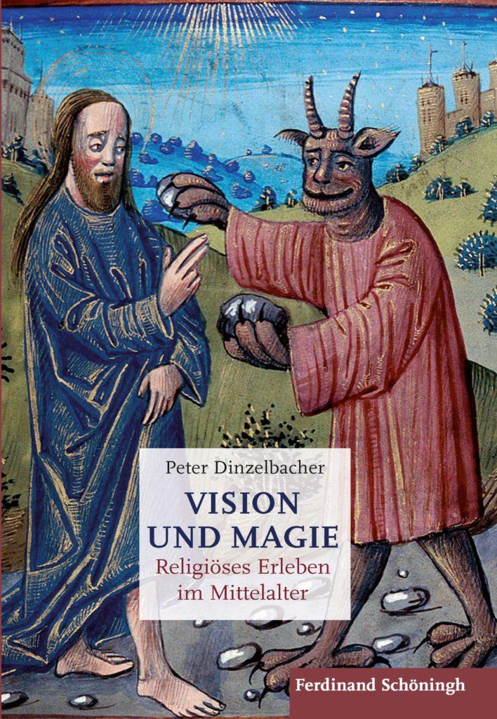 Vision und Magie. Religiöses Erleben im Mittelalter