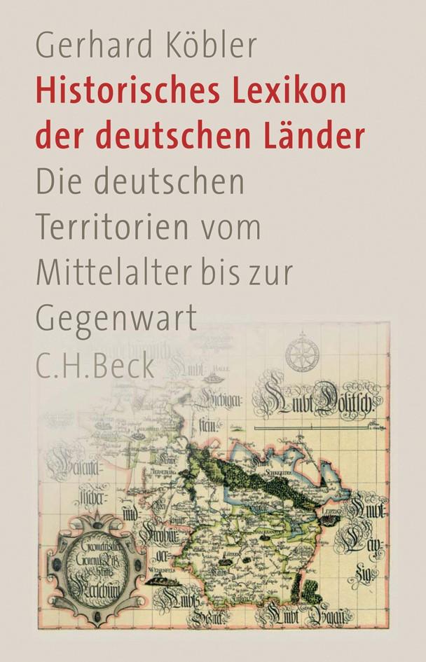 Historisches Lexikon der deutschen Länder: Die deutschen Territorien vom Mittelalter bis zur Gegenwart