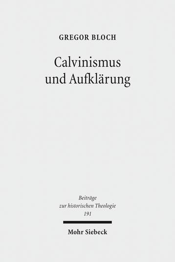 Calvinismus und Aufklärung