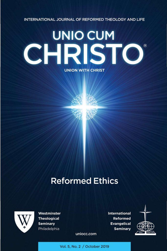 Issue Unio Cum Christo on Reformed Ethics