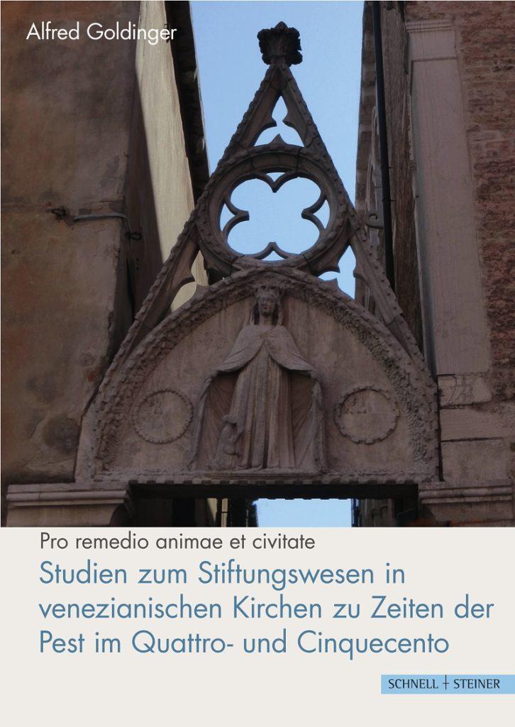 """Studien zum Stiftungswesen in venezianischen Kirchen zu Zeiten der Pest im Quattro- und Cinquecento"""""""