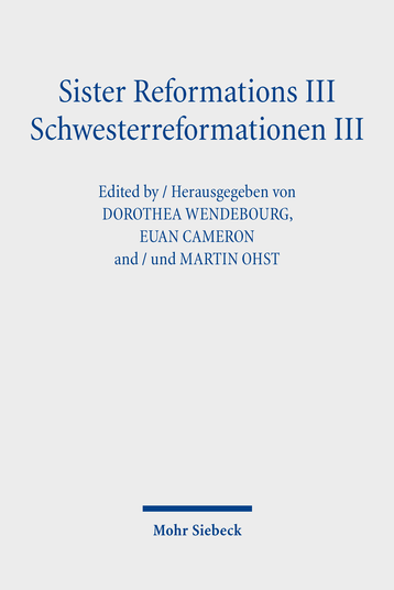 Sister Reformations III – Schwesterreformationen III