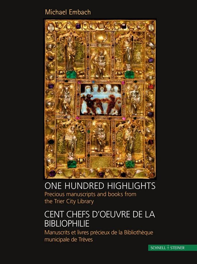 One Hundred Highlights / Cent Chefs d'Oeuvre de la Bibliophile