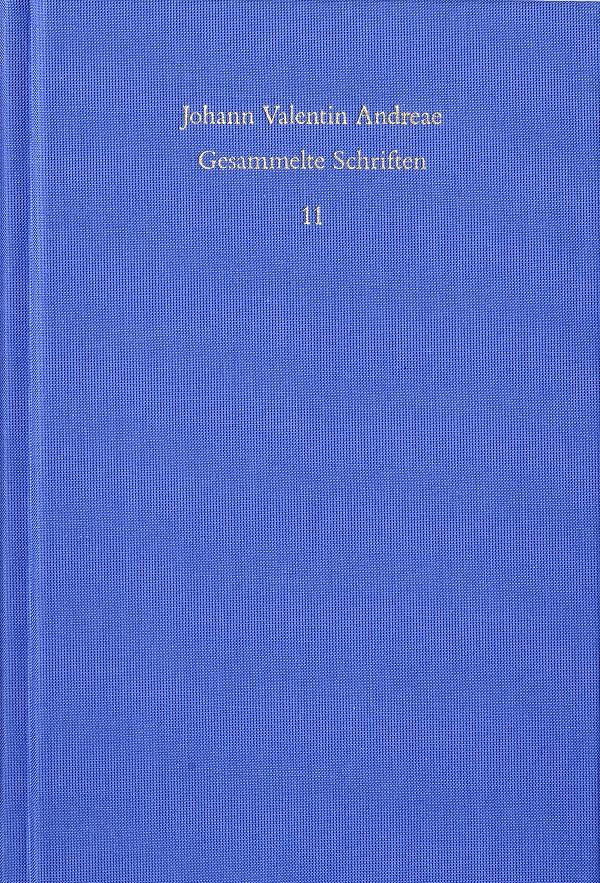 Johann Valentin Andreae. Gesammelte Schriften