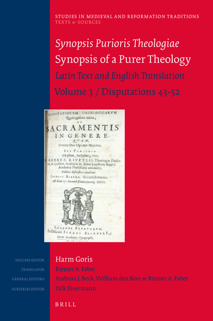 Synopsis Purioris Theologiae / Synopsis of Purer Theology