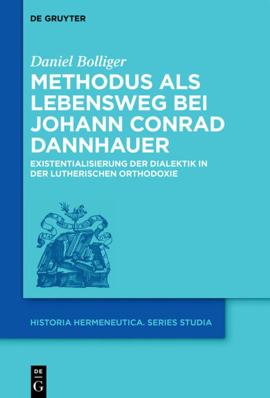 Methodus als Lebensweg bei Johann Conrad Dannhauer