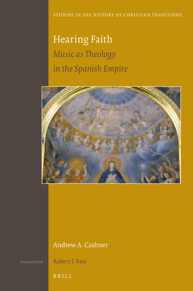 Hearing Faith. Music as Theology in the Spanish Empire