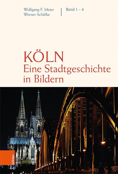 Köln. Eine Stadtgeschichte in Bildern. Band 1-4