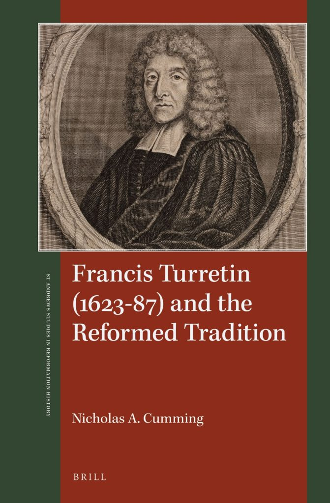 Francis Turretin (1623–87) and the Reformed Tradition