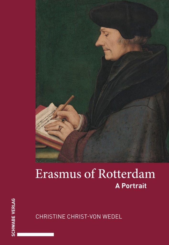 Erasmus of Rotterdam. A Portrait