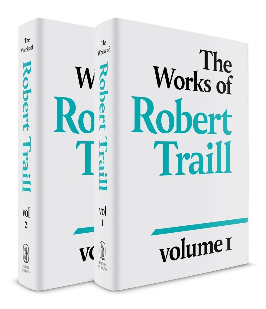 2 Volume Set: The Works of Robert Traill