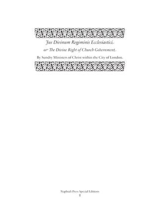 Jus Divinum Regiminis Ecclesiastici: The Divine Right of Church Government (Coldwell)
