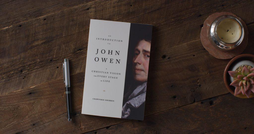 An Introduction to John Owen