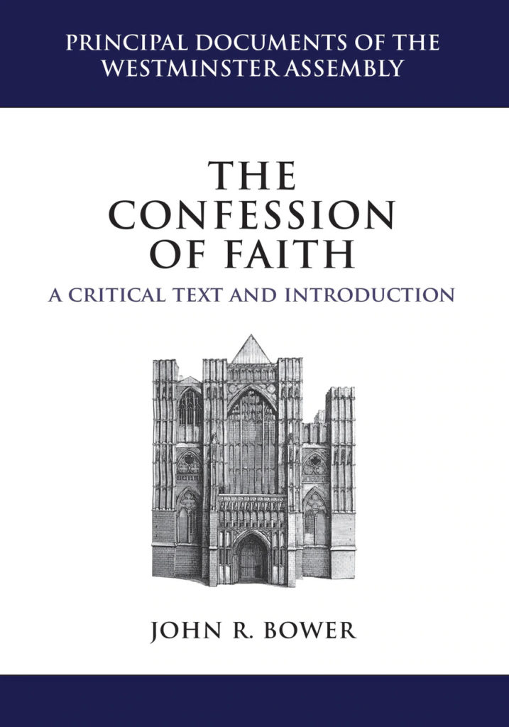 The Confession of Faith. A Critical Text and Introduction
