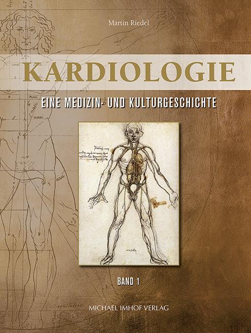 Kardiologie – Eine Medizin- und Kulturgeschichte