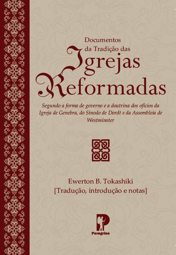 Documentos da Tradição das Igrejas Reformadas