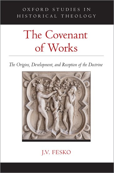 The Covenant of Works