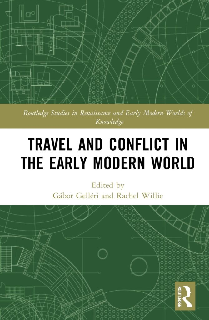 Travel and Conflict in the Early Modern World