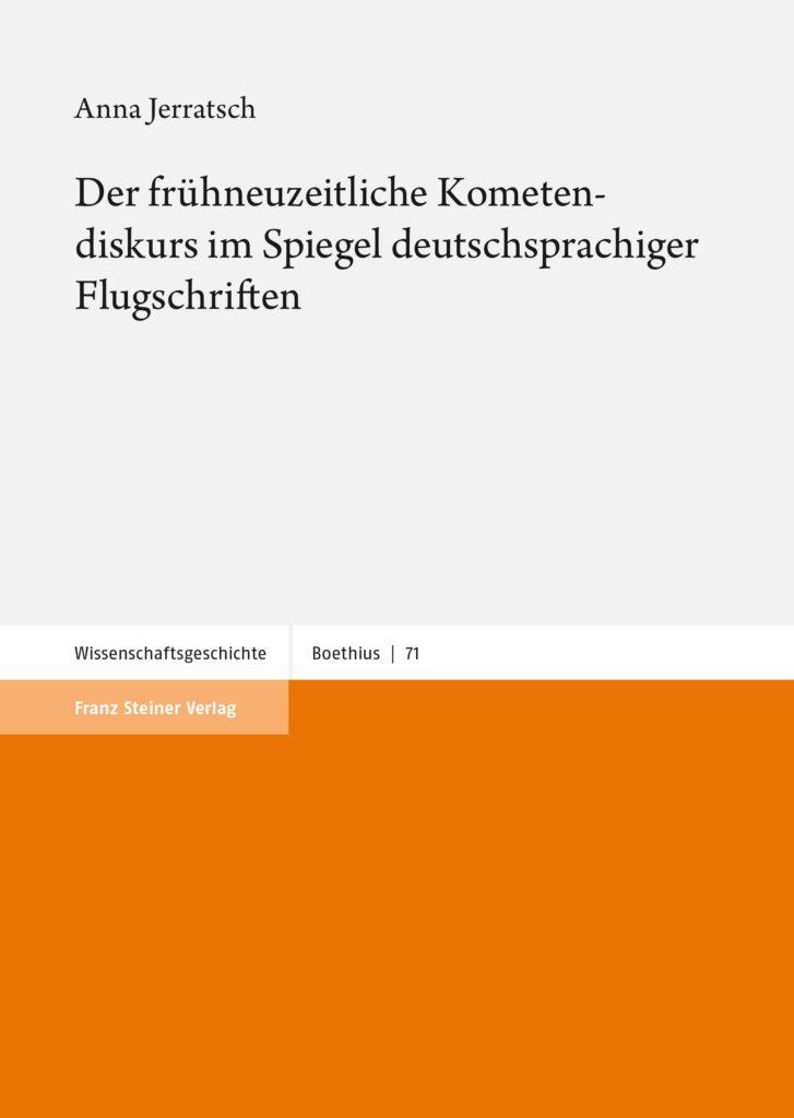 Der frühneuzeitliche Kometendiskurs im Spiegel deutschsprachiger Flugschriften