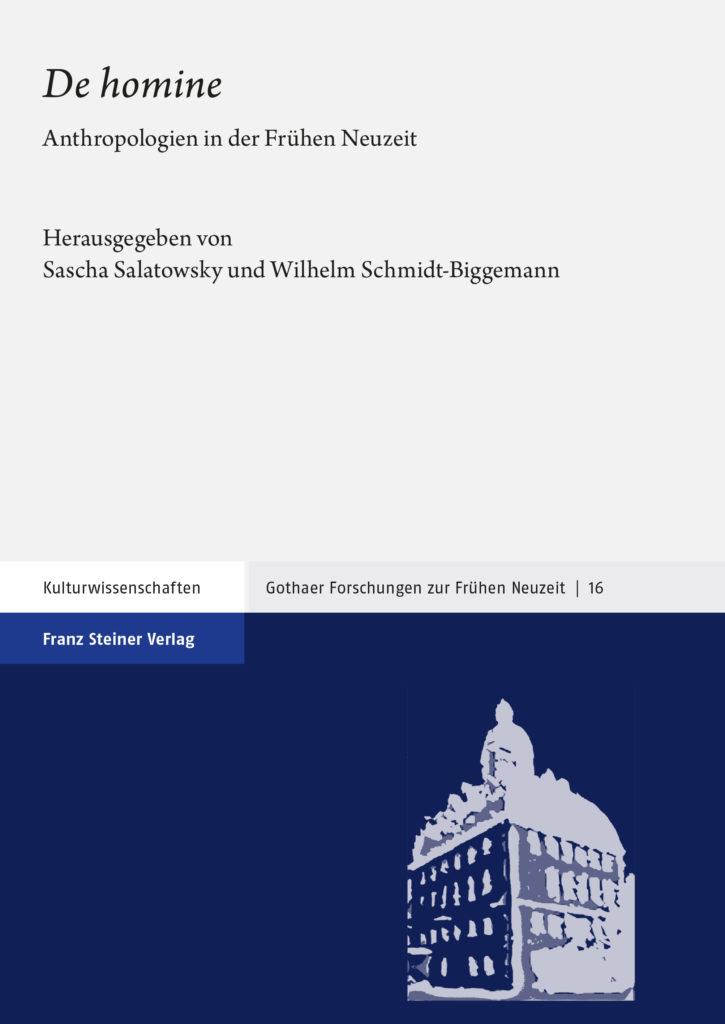 """""""De homine"""". Anthropologien in der Frühen Neuzeit"""