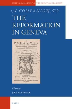 A Companion to the Reformation in Geneva