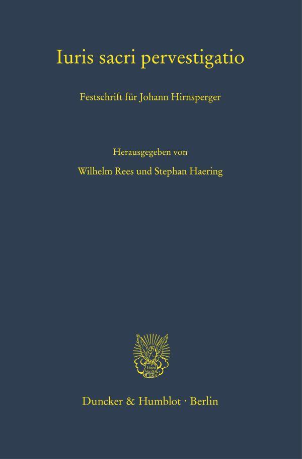 Iuris sacri pervestigatio. Festschrift für Johann Hirnsperger