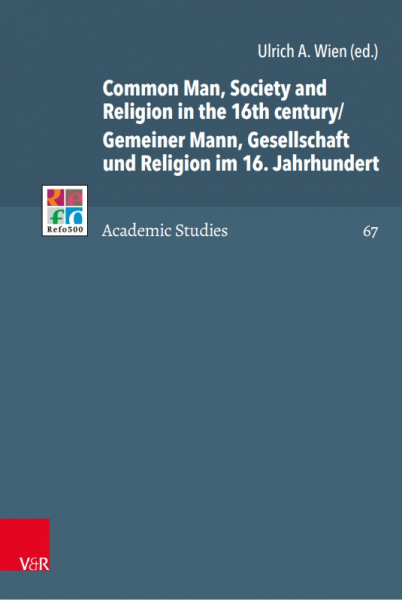 First Open Access Volume in R5AS Series: Common Man, Society and  Religion in the 16th century