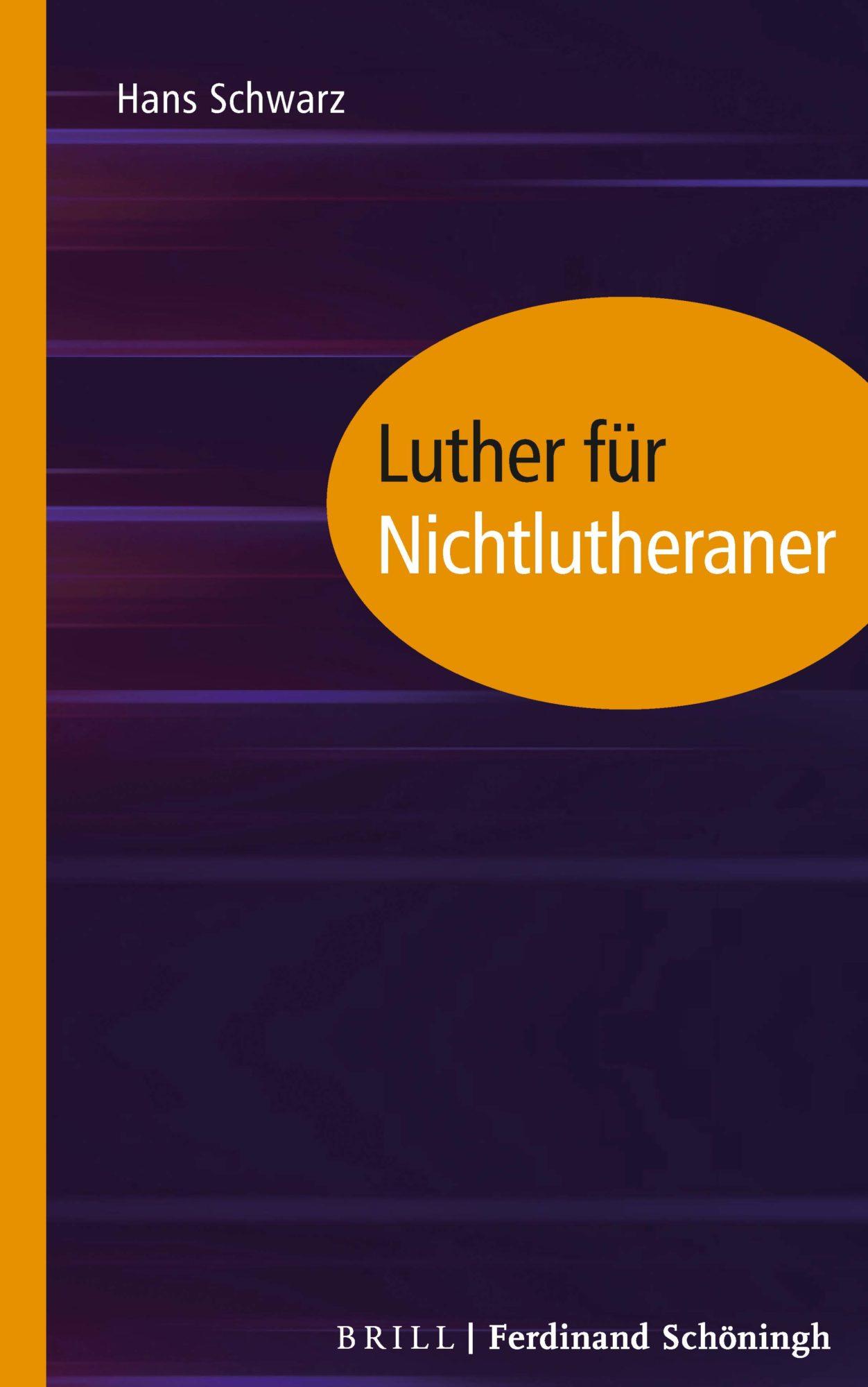 Luther für Nichtlutheraner