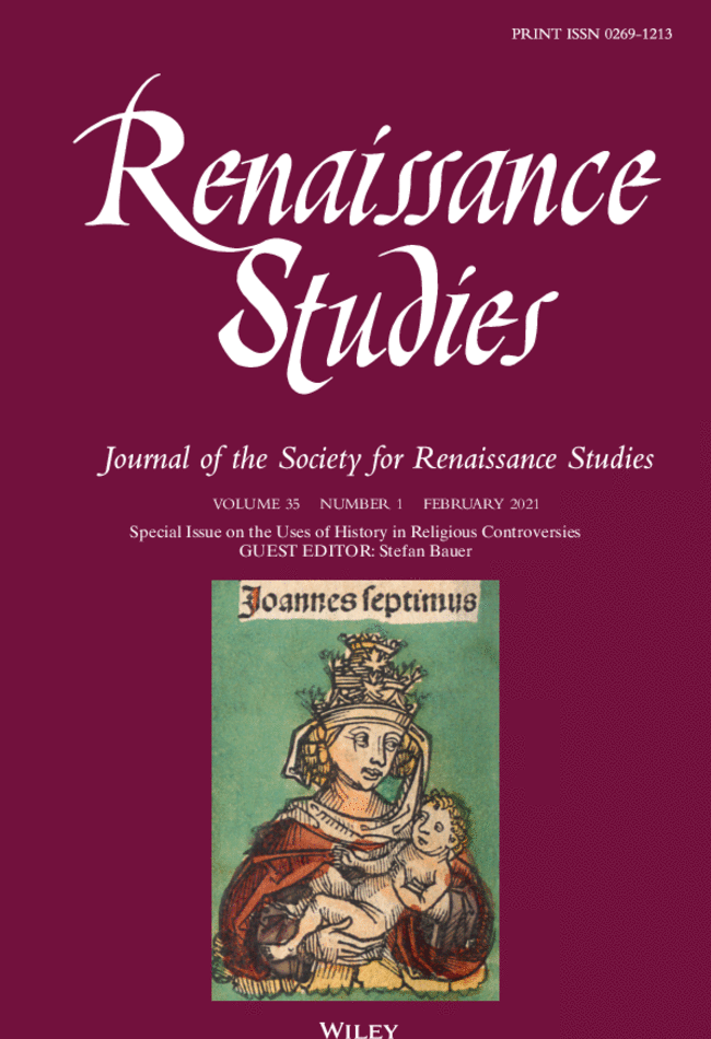 Special Issue Renaissance Studies on the Uses of History in Religious Controversies