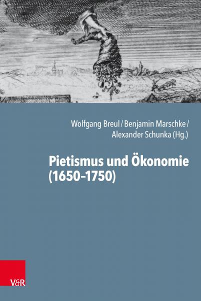 Pietismus und Ökonomie (1650-1750)