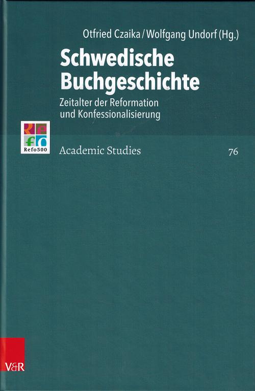 Schwedische Buchgeschichte. Zeitalter der Reformation und Konfessionalisierung