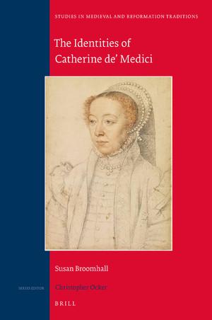 The Identities of Catherine de' Medici