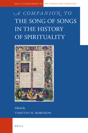 A Companion to the Song of Songs in the History of Spirituality