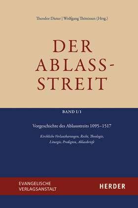 Vorgeschichte des Ablassstreits 1095–1517