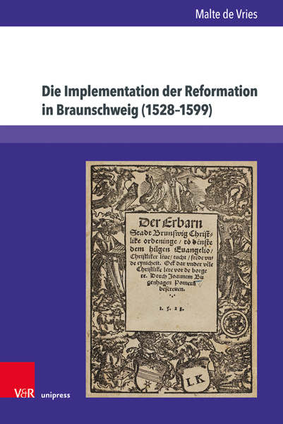 Die Implementation der Reformation in Braunschweig (1528–1599)