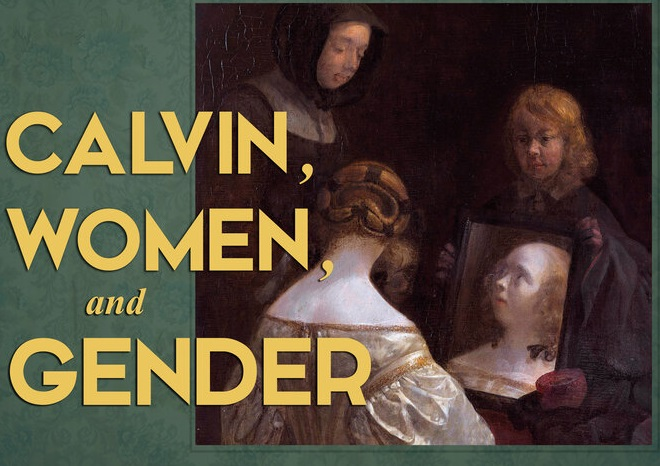 """2022 Colloquium: """"Calvin, Women, and Gender"""""""