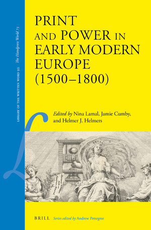Print and Power in Early Modern Europe (1500–1800)